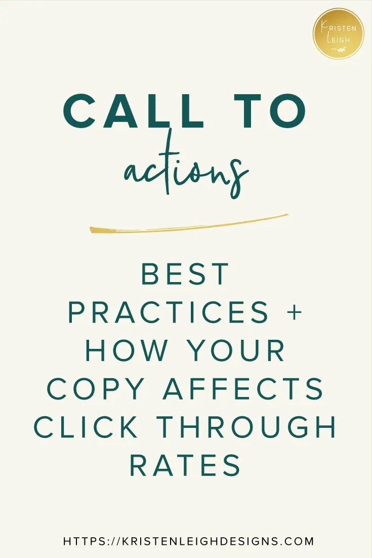 Kristen Leigh   Web Design Studio   Call to Actions and Button Copy, Best Practices and How Your Copy Affects Click Through Rates