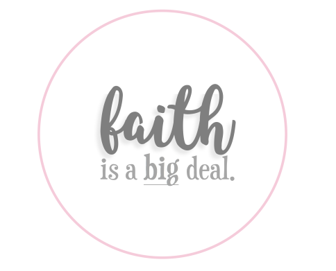 faith is a big deal circle