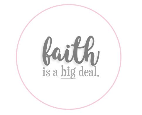 faith is a big deal circle