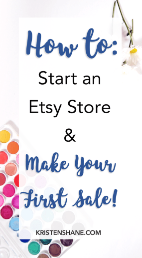 How to Start an Etsy Store and Make Your First Sale