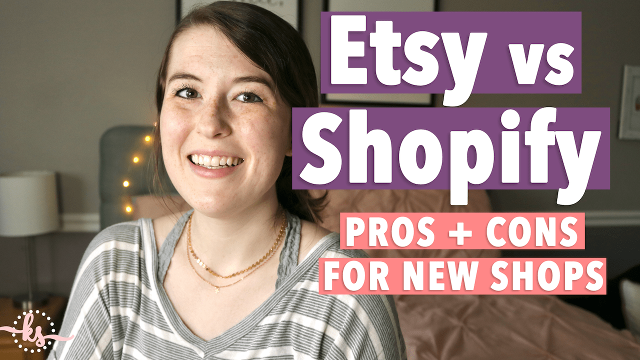 Etsy vs Shopify for Beginners | Etsy vs Shopify Pros and Cons