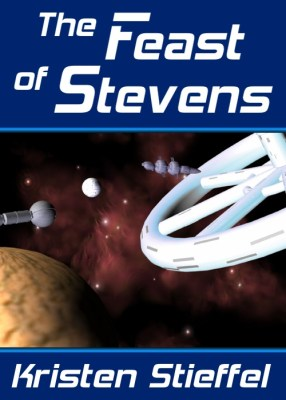 The Feast of Stevens: A Science Fiction Short Story