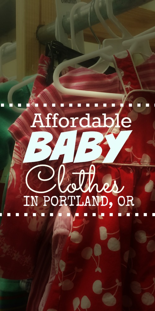 Where to buy affordable baby clothes in Portland