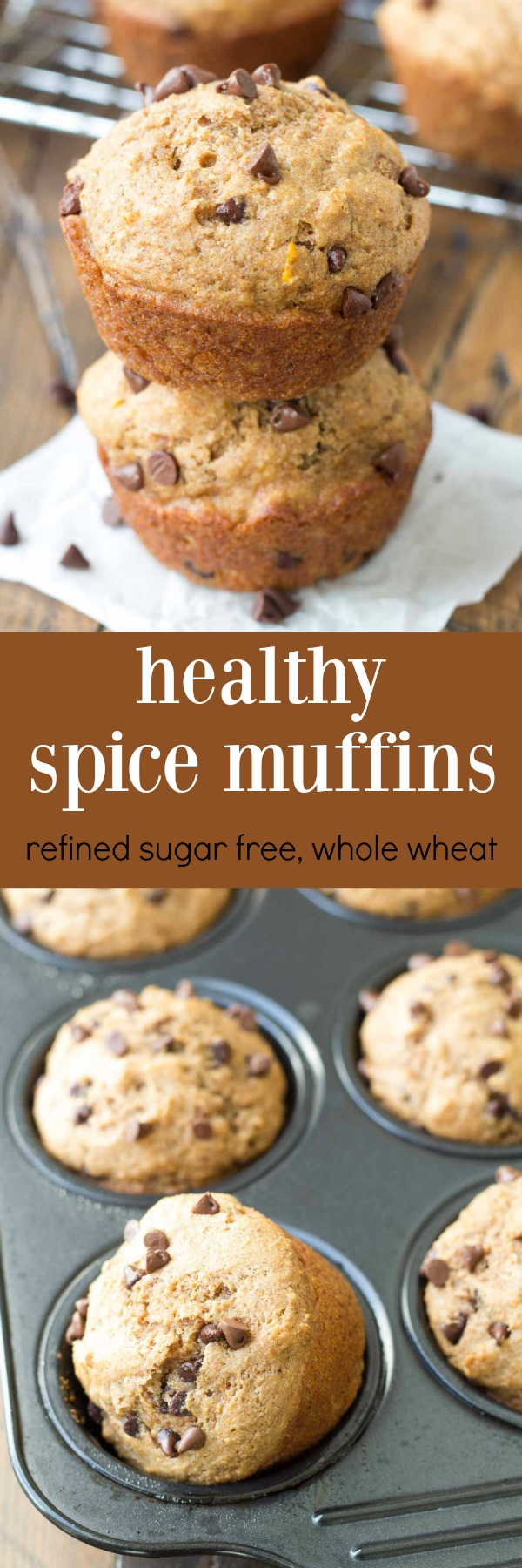 Healthy Spice Muffins with Chai (whole wheat, refined sugar free). These easy muffins make a quick breakfast or snack! You'll love the hint of orange in these!