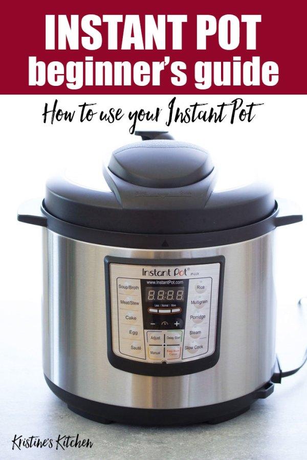 Beginner's Guide for the Instant Pot