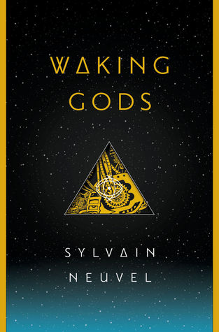 Review- Waking Gods (Themis Files #2) by Sylvain Neuvel