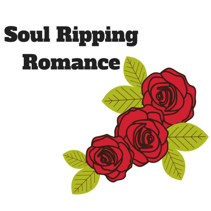 Soul Ripping Romance
