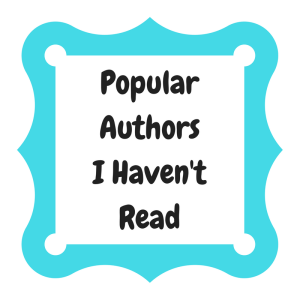 Popular AuthorsI Haven'tRead