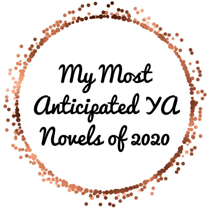 My Most Anticipated YA Novels of 2020