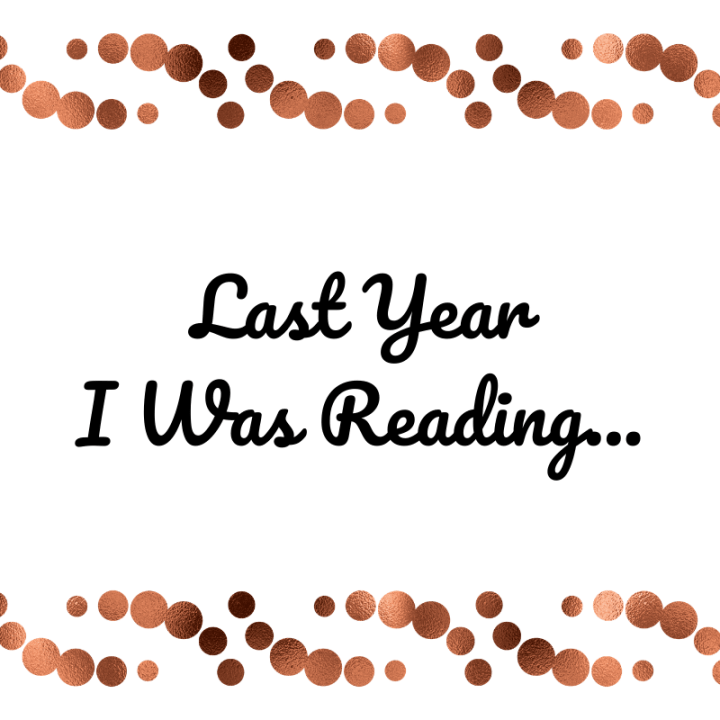 Last Year I Was Reading…