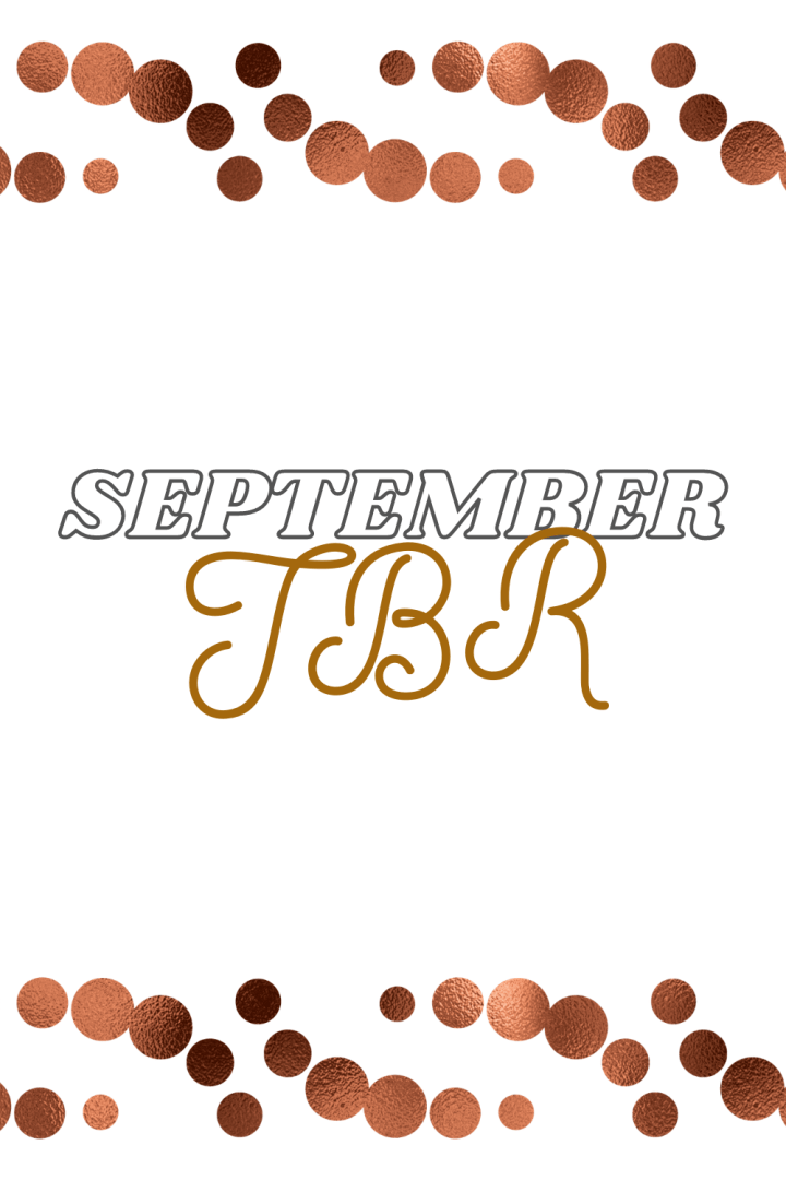 Books I Might Read in September + Update