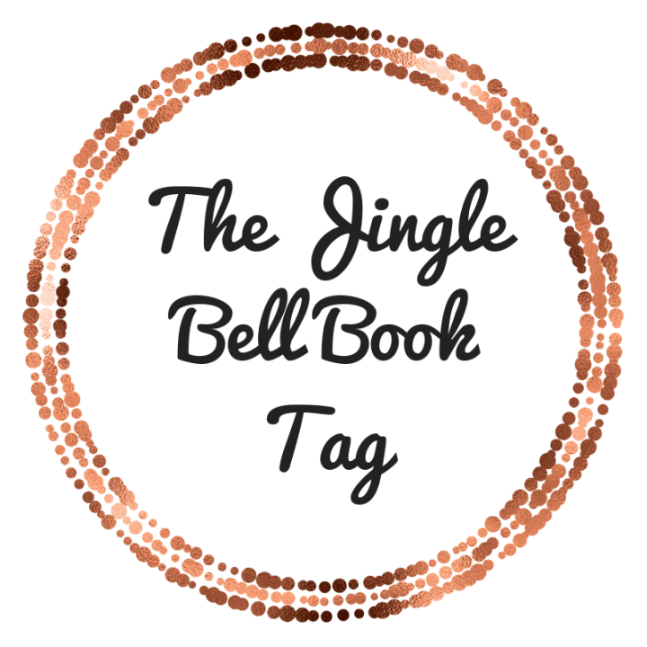 The Jingle Bell Book Tag (Blogmas Day Three)