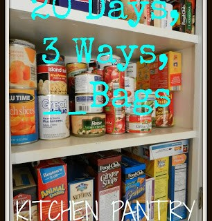 20 Days, 3 Ways, __Bags: Kitchen Pantry