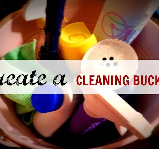 New Year, New YOU: Tip #9 – Create A Cleaning Bucket