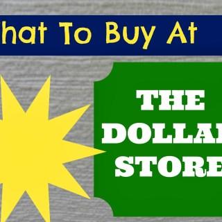 25 Dollar Store Items Worth Buying