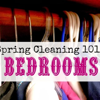 Spring Cleaning 101: Bedrooms
