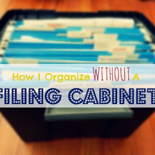 How I Organize Without a Filing Cabinet