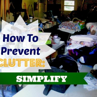 How to Prevent Clutter: Simplify