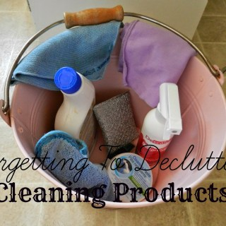 Forgetting to Declutter: Cleaning Products