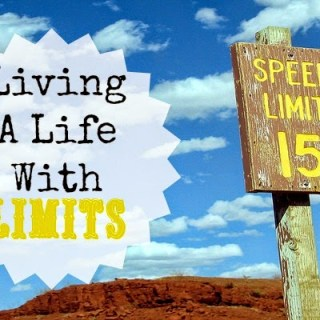 A Life With Limits
