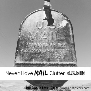 Never Have Mail Clutter Again – Day 9