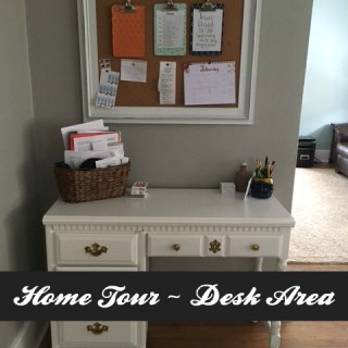Home Tour – Desk Area