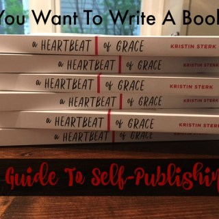If You Want To Write A Book…A Guide To Self-Publishing