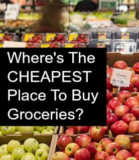Where Is The Cheapest Place To Buy Groceries?