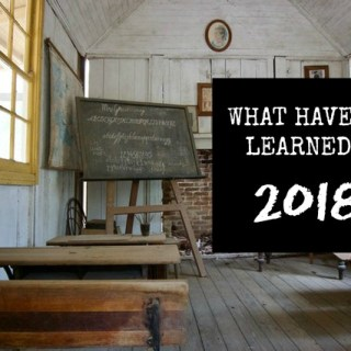 What Have You Learned In 2018?
