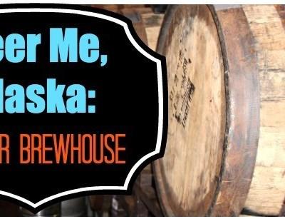 Beer Me, Alaska: Glacier Brewhouse