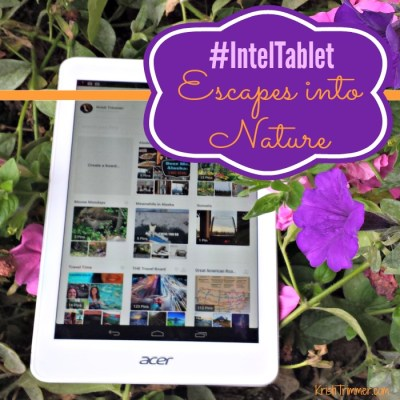 #IntelTablet Escapes into Nature