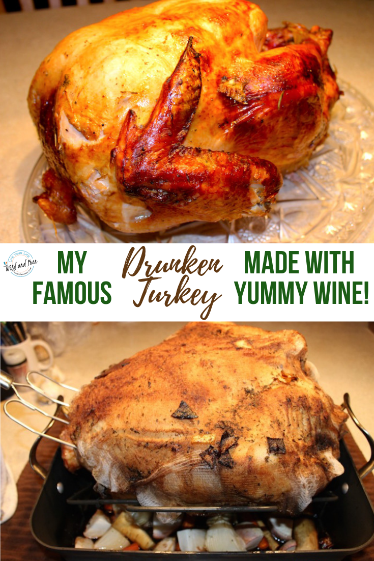 My Famous Drunken Turkey Recipe Made with Yummy Wine. It is SO dang good! #thanksgiving #thanksgivingrecipes #turkey