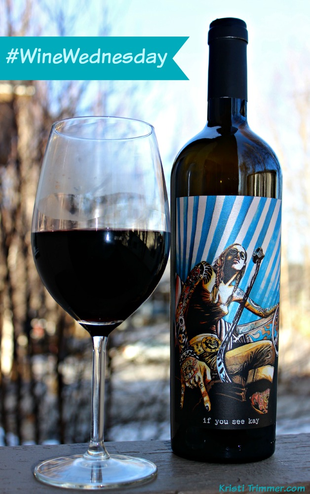 Wine Wednesday - If You See Kay vertical