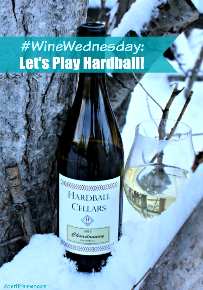 Wine Wednesday Let's Play Hardball vertical