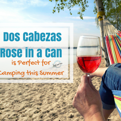 Dos Cabezas Rose in a Can is Perfect for Camping this Summer
