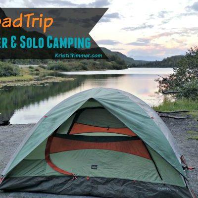 #AKRoadTrip Matanuska Glacier & Solo Camping