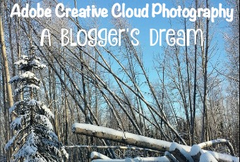Adobe Creative Cloud Photography: A Blogger's Dream