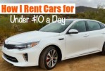 How I Rent Cars for Under $10 a Day