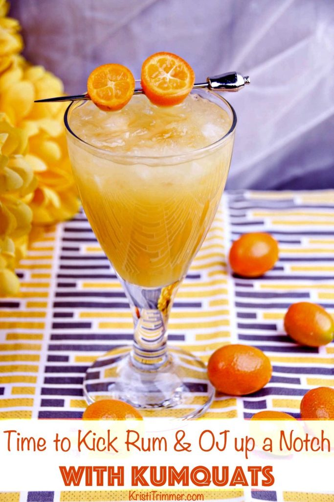 Time to Kick Rum & OJ up a Notch with Kumquats #cocktails #fallcocktails #summercocktails #rum #kumquats #rumdrinks