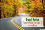 Travel Books That Will Make You Want To Hit the Road