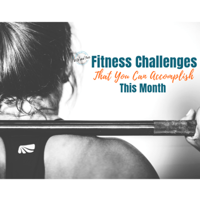 Fitness Challenges That You Can Accomplish This Month