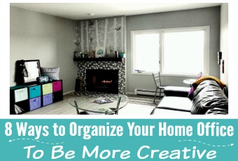8 Ways to Organize Your Home Office To Be More Creative