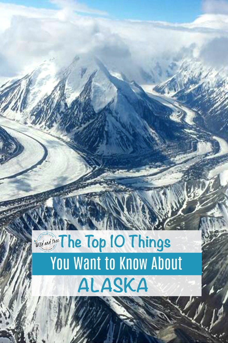 Top 10 Things You Want to Know About Alaska