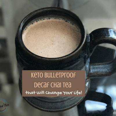Keto Bulletproof Decaf Chai Tea that Will Change Your Life!