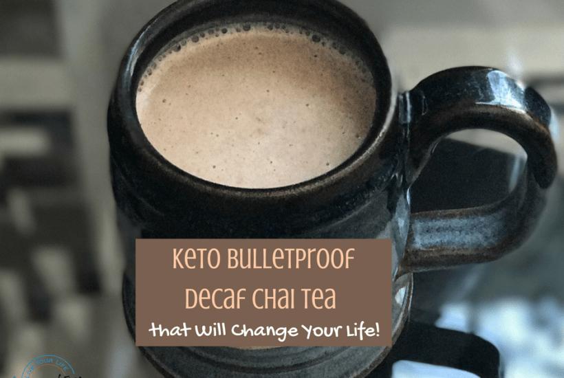 Keto Bulletproof Decaf Chai Tea Recipe
