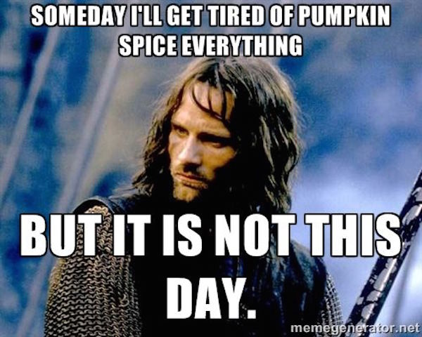 Not tired yet! #fall #autumn #fallmemes #memes #psl #pumpkinspice #pumpkinspicelattes