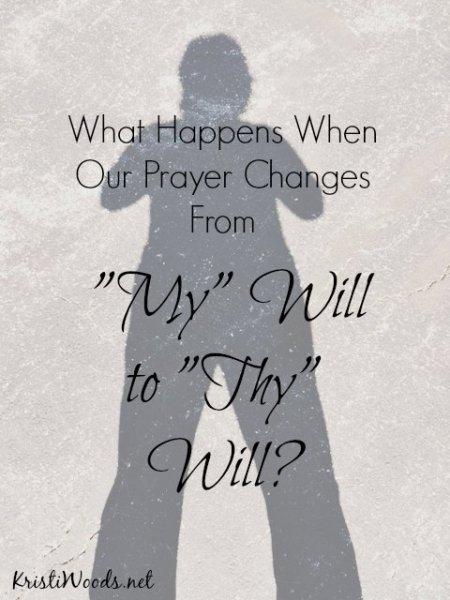 My Will to Thy Will