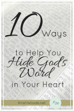 10 Ways to Help You Hide God's Word in Your Heart in black lettering with faded Bible pages in the background