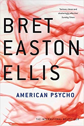 American Psycho by Bret Easton-Ellis Book Cover