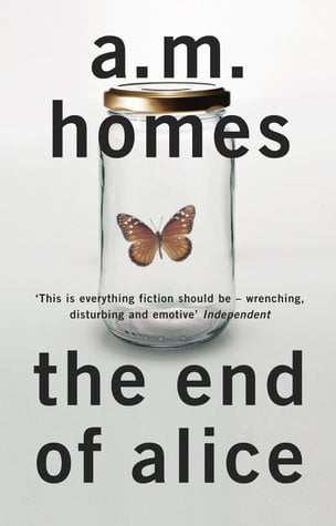 The End of Alice by A. M. Homes Book Cover